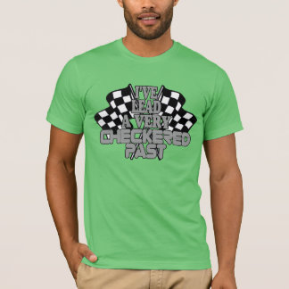 I've Lead A Very Checkered Past T-Shirt