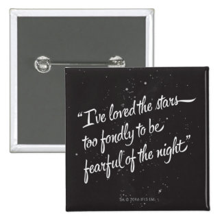 I've Loved The Stars 2 Inch Square Button