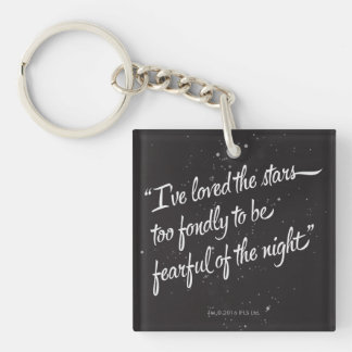 I've Loved The Stars Keychain