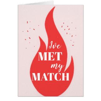 I've Met My Match Card