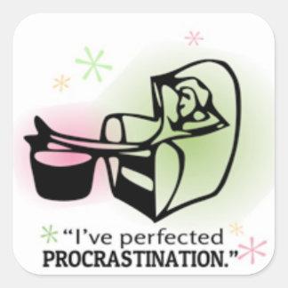 I've perfected procrastination square sticker