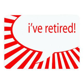 i've retired! (comic bubble) 5x7 paper invitation card
