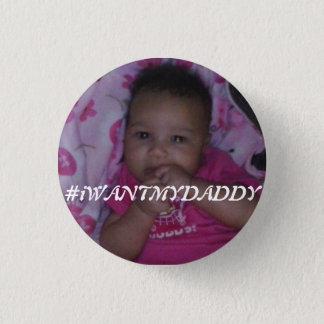 #iWANTMYDADDY Button (Daughter Version)