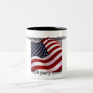 j0400667, TEA party 2009, Preserve our Constitu... Two-Tone Coffee Mug