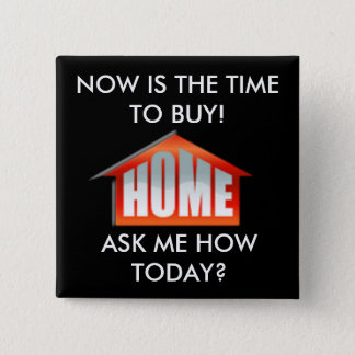 j0434907, NOW IS THE TIME TO BUY!, ASK ME HOW T... 2 Inch Square Button