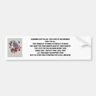 j0445052, REMEMBER OUR FALLEN  TAKE CARE OF OUR... Bumper Sticker