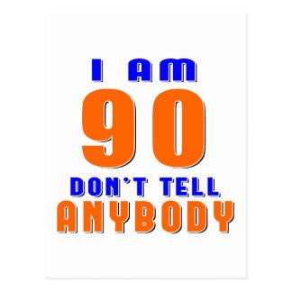 J ai 90 ans ne dis pas à quiconque des conceptions cartes postales