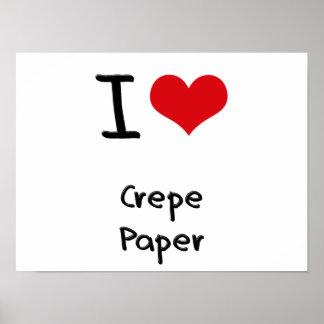 J aime le papier de crêpe affiches