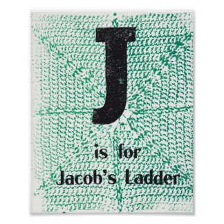 J is for Jacob's Ladder Poster