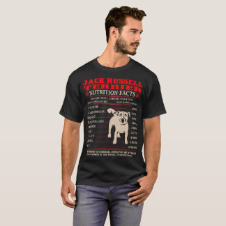 Jack Russell Terrier Nutrition Facts Stubbornness T-Shirt