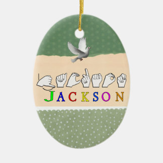 JACKSON NAME SIGN ASL FINGERSPELLED CERAMIC ORNAMENT