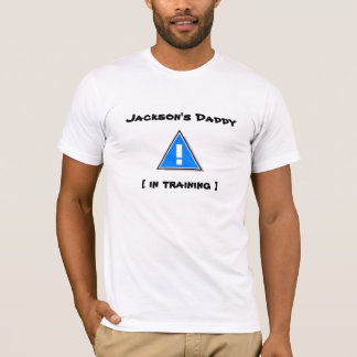 Jackson's Daddy [ in training ] - New Baby T-Shirt
