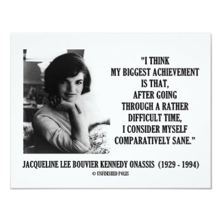 """Jacqueline Kennedy Comparatively Sane Quote 4.25"""" X 5.5"""" Invitation Card"""