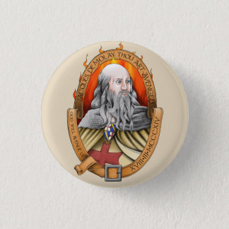 Jacques demolay thou art avenged 1 inch round button