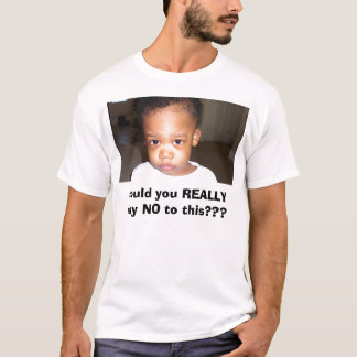 Jaden, could you REALLY say NO to this??? T-Shirt
