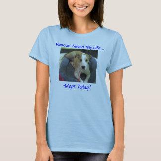 jadenew2, Rescue Saved My Life..., Adopt Today! T-Shirt