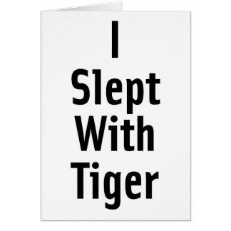 J'ai dormi avec le tigre cartes de vœux