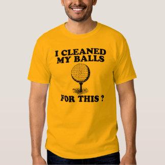 J'ai nettoyé mes boules pour ceci tee shirt