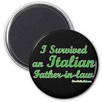J'ai survécu à un beau-père italien magnet rond 8 cm
