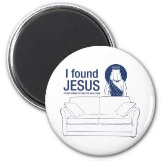 J'ai trouvé Jésus qu'il était derrière le divan le Magnet Rond 8 Cm