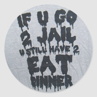 Jail Dinner Round Sticker