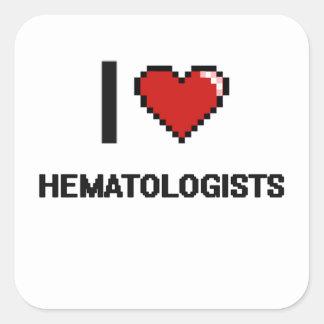 J'aime des hématologues sticker carré