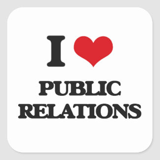 J'aime des relations publiques sticker carré