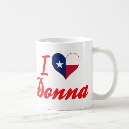 J'aime Donna, le Texas Tasses