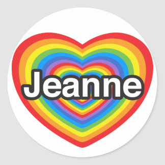 J'aime Jeanne. Je t'aime Jeanne. Coeur Sticker Rond