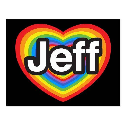 J'aime Jeff. Je t'aime Jeff. Coeur Carte Postale