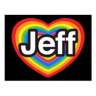 J'aime Jeff. Je t'aime Jeff. Coeur Cartes Postales