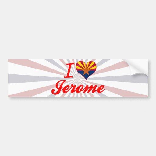 J'aime Jerome, Arizona Autocollant Pour Voiture