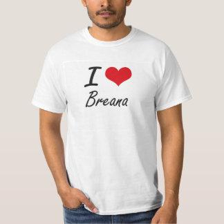 J'aime la conception artistique de Breana T-shirt