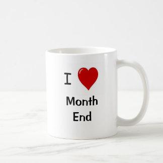 J'aime la fin du mois - raisons pour lesquelles !  tasses à café
