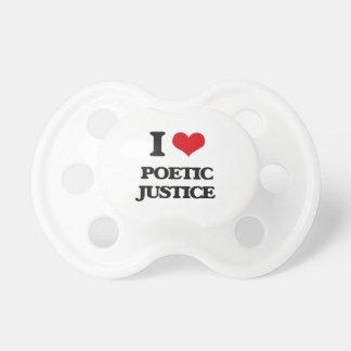 J'aime la justice poétique sucette pour bébé