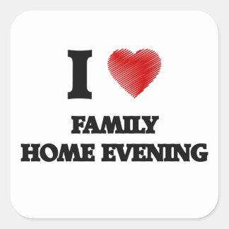 J'aime la soirée de maison familiale sticker carré