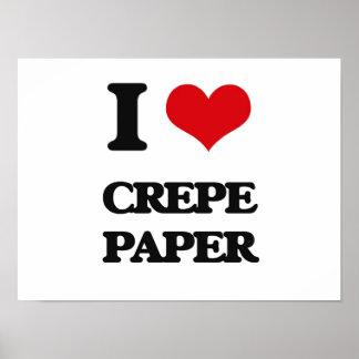 J'aime le papier de crêpe affiches