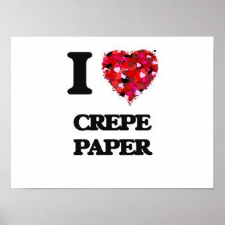 J'aime le papier de crêpe poster