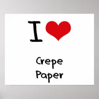 J'aime le papier de crêpe posters