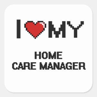 J'aime mon directeur de soin à domicile sticker carré