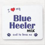 J'aime mon mélange bleu de Heeler (le chien mascul Tapis De Souris