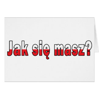 jak sie masz? - How Are You Card