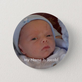 jake small, My Name Is Jacob! 2 Inch Round Button