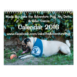 Jake the Adventure Pug 2016 Calendar