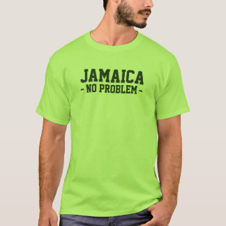 Jamaica no problem shirt