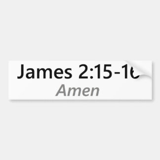 James 2:15-16 bumper sticker