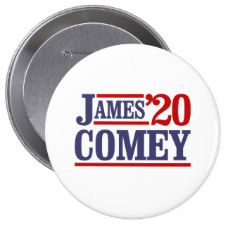 James Comey for President 2020 -  4 Inch Round Button