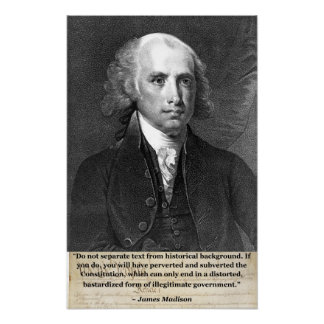 James Madison - Bastardized Government Poster