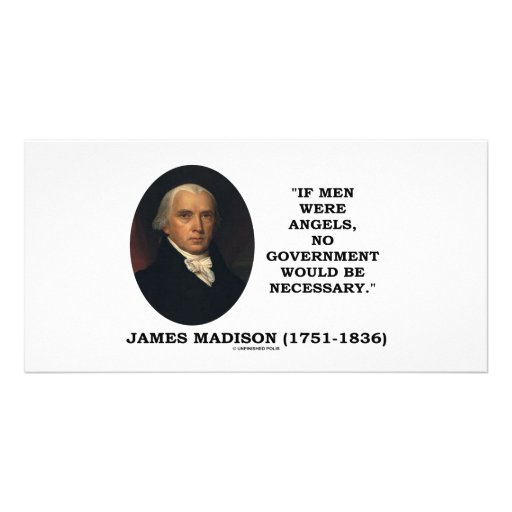 James Madison If Men Were Angels No Gov't Would Be Personalized Photo Card