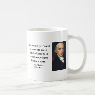 James Madison Quote 5b Coffee Mug